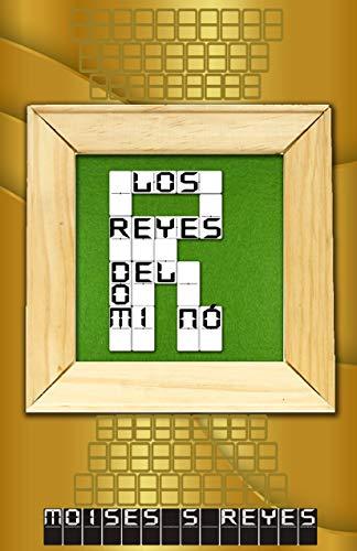 LOS REYES DEL DOMINO eBook: MOISES S. REYES: Amazon.es: Tienda Kindle