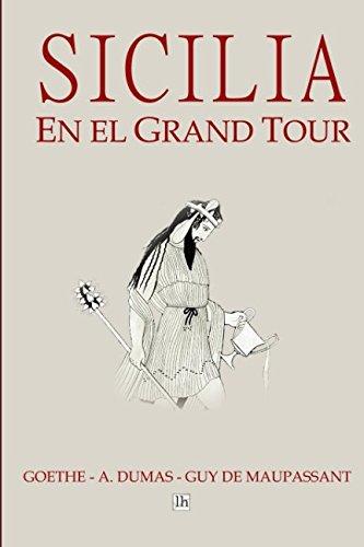Sicilia en el Grand Tour por Wolfgang Goethe