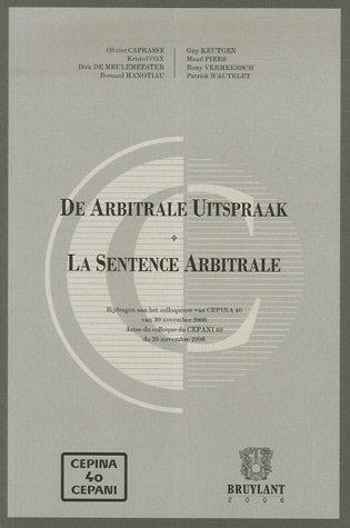 La Sentence Arbitrale : Edition trilingue français-anglais-néerlandais par Olivier Caprasse