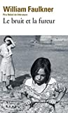 Bruit Et La Fureur (Folio) (English and French Edition) by Willia Faulkner(1972-07-01) - Gallimard Education