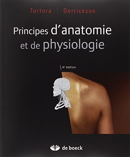 Principes d'anatomie et de physiologie par Gerard Tortora
