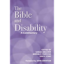 The Bible and Disability: A Commentary