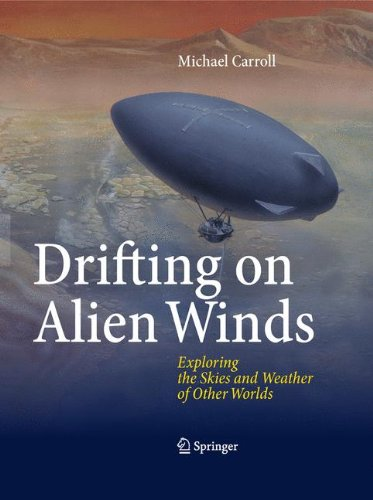 Drifting on Alien Winds: Exploring the Skies and Weather of Other Worlds -