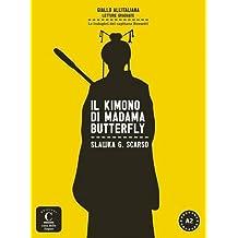 Il kimono di Madama Butterfly (Giallo All' Italiana - Lecturas)