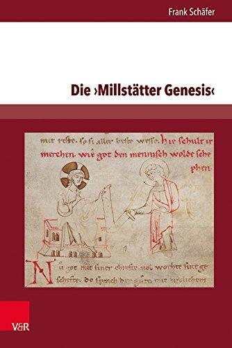 Die Millstätter Genesis: Edition und Studien zur Überlieferung. Teil 1: Einführung und Text