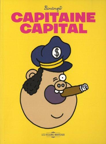 Captain Capital par Yan Lindingre