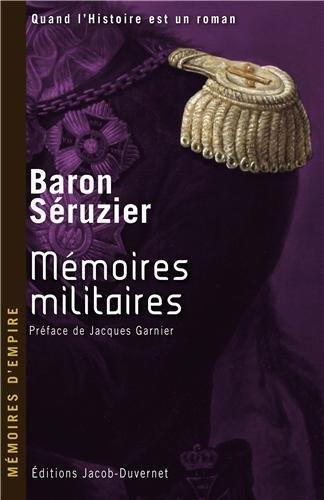 MEMOIRES D'EMPIRE T1 MEMOIRES par BARON SERUZIER
