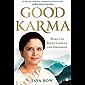 GOOD KARMA: Make the Right Choices for Tomorrow