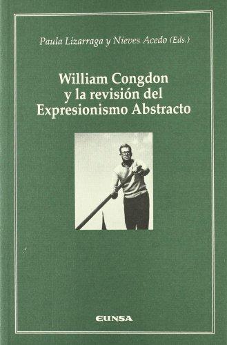 William Congdon y la revisión del expresionismo abstracto por Paula Lizarraga Gutiérrez
