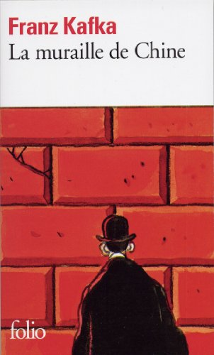 La Muraille de Chine et autres récits par Franz Kafka