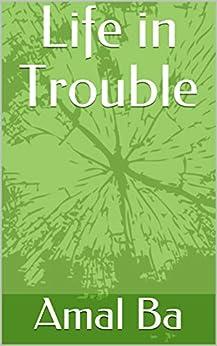 Como Descargar De Elitetorrent Life in Trouble Ebook PDF