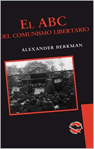 El ABC del Comunismo Libertario (Utopía Libertaria nº 35)