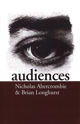 Audiences: A Sociological Theory of Performance and Imagination