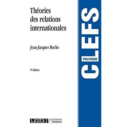 Théorie des relations internationales, 9ème Ed.
