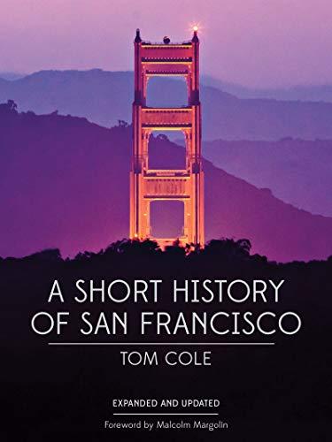 A Short History of San Francisco (English Edition)