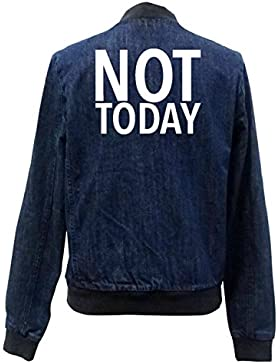Not Today Bomber Chaqueta Girls Jeans Certified Freak