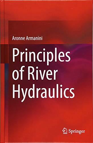 Principles of River Hydraulics