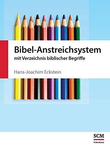 Bibel-Anstreichsystem: mit Verzeichnis biblischer Begriffe