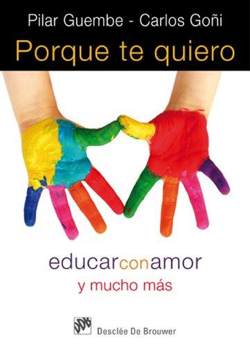 Porque te quiero (AMAE) por Pilar Guembe Mañeru