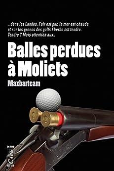 Balles perdues à Moliets par [Barteam, Max]