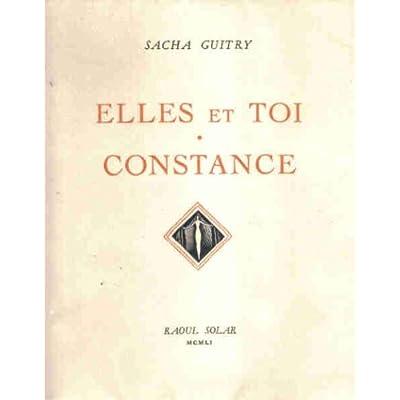 Sacha Guitry. Elles et toi. Constance : Pièce en 3 actes. Illustrations de Suzanne Ballivet. Bois gravés par Henri Jadoux