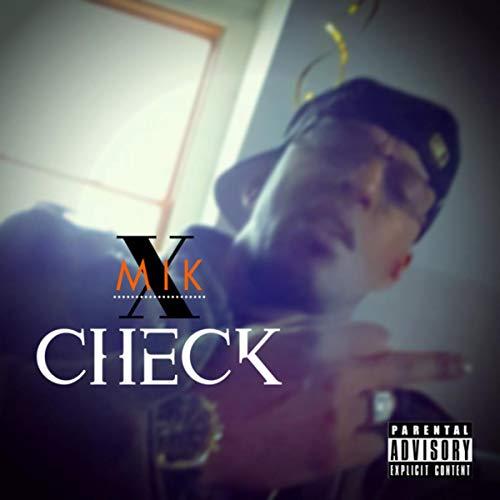 Mik Check [Explicit]