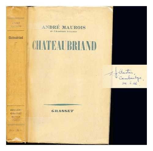 René ou la vie de chateaubriand. paris, 1938 par Maurois André