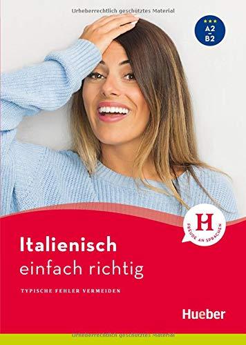 Italienisch - einfach richtig: Typische Fehler vermeiden / Buch