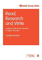 Read, Research and Write: Academic Skills for ESL Students in Higher Education (SAGE Study Skills Series)