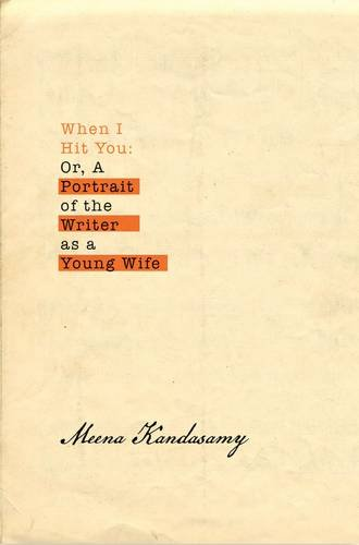 When I Hit You: Or, A Portrait of the Writer as a Young Wife