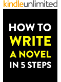 How to Write a Novel in 5 Steps