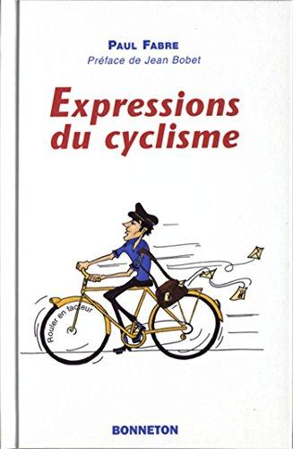 Expressions du cyclisme par Paul Fabre