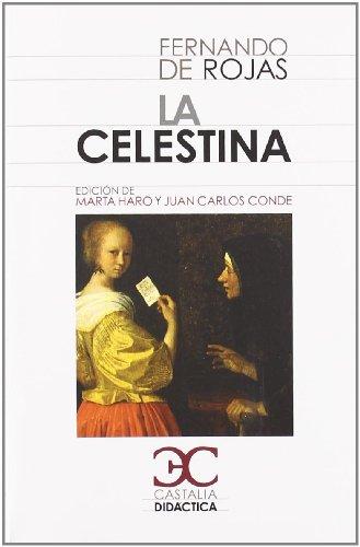 La Celestina                                                                    . (CASTALIA DIDACTICA. C/D.) por Marta Haro Cortés