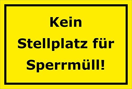 Schild – Kein Stellplatz für Sperrmüll