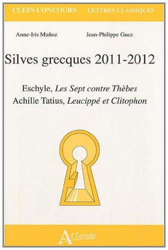 Silves grecques 2011-2012 par Anne-Iris Munoz, Jean-Philippe Guez