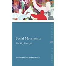 Social Movements: The Key Concepts (Routledge Key Guides) by Graeme Chesters (2010-11-11)