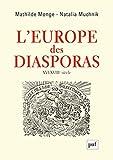 L'Europe des diasporas - XVI-XVIIIe siècle
