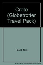 Crete (Globetrotter Travel Pack) by Nick Hanna (2004-07-01)