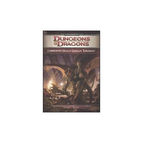Dungeons & Dragons. Labirinto Della Guglia Tonante. Ediz. Illustrata