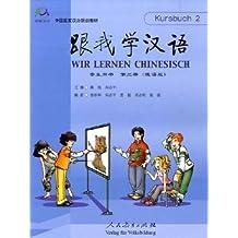 Wir lernen Chinesisch Band 2 - Kursbuch (+ 2 CD)