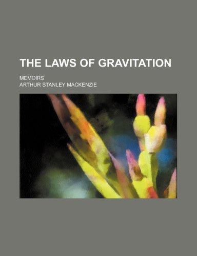The Laws of Gravitation; Memoirs