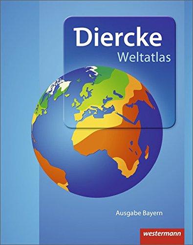 Produktbild Diercke Weltatlas - Aktuelle Ausgabe für Bayern