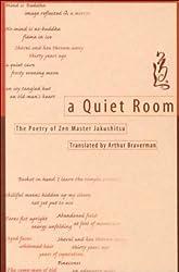 A Quiet Room: The Poetry of Zen Master Jakushitsu