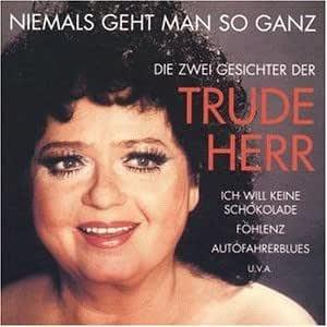 Niemals Geht Man So Ganz - Herr, Trude, Herr, Trude