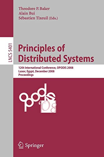 Principles of Distributed Systems: 12th International Conference, OPODIS 2008, Luxor, Egypt, December 15-18, 2008. Proceedings (Lecture Notes in Computer Science, Band 5401) - 12-overlay