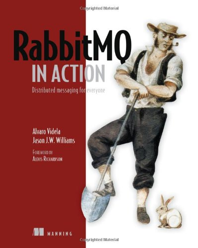 RabbitMQ in Action: Distributed Messaging for Everyone por Alvaro Videla