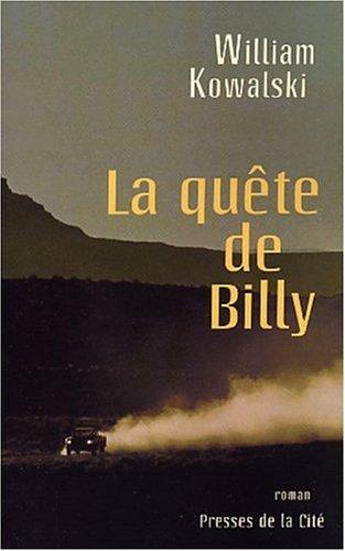 La quête de Billy par William Kowalski