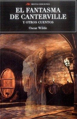 EL FANTASMA DE CANTERVILLE Y OTROS CUENTOS (SELECCIÓN CLÁSICOS UNIVERSALES, Band 54)