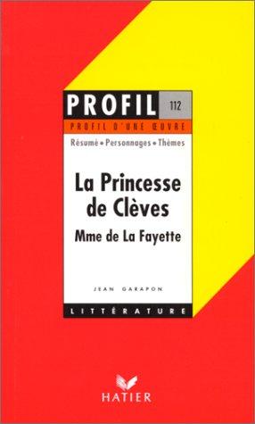 La Princesse de Clèves (1678) : Madame de la Fayette