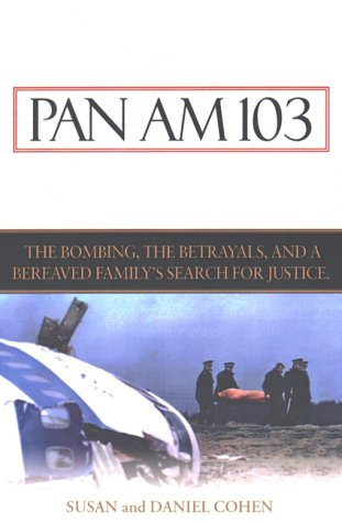 pan-am-103-the-bombings-the-betrayals-and-a-bereaved-familys-search-for-justice